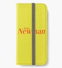 Hello Newman. Seinfeld iPhone Wallet/Case/Skin