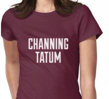 CHANNING TATUM <3 Womens Fitted T-Shirt