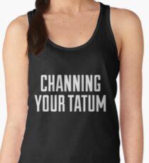 CHANNING YOUR TATUM Women's Tank Top
