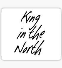 King in the North Sticker