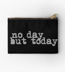 no day but today #2 Studio Pouch