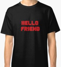 Mr. Robot - Hello friend Classic T-Shirt