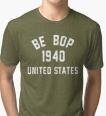 Be Bop Tri-blend T-Shirt