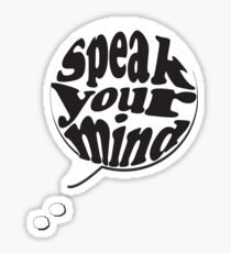 Speak your Mind Sticker