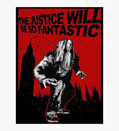 Fantastic Justice Photographic Print