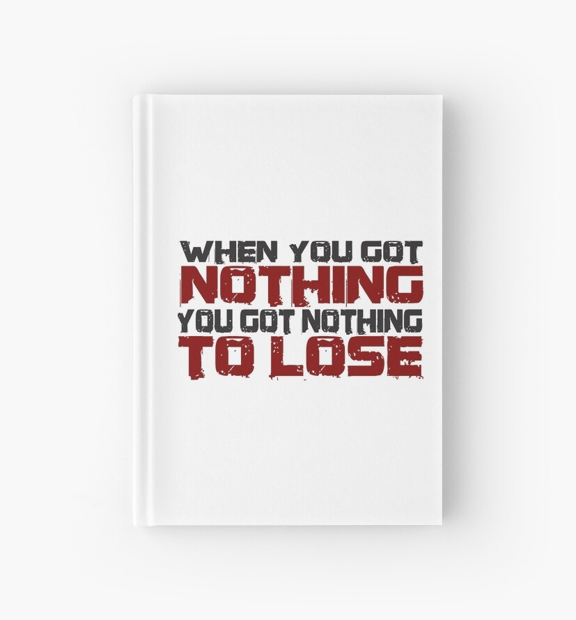 Beautiful Inspirational Quotes Nothing To Lose Hardcover Journals