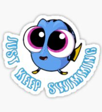 Just Keep Swimming #2 Sticker