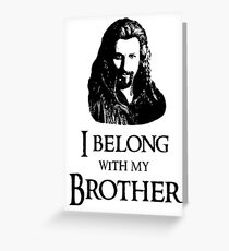 """I Belong With My Brother."" Greeting Card"