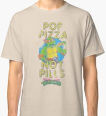 Pop Pizza Not Pills TMNT Shirt for Men