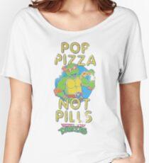 Pop Pizza Not Pills Women's Relaxed Fit T-Shirt
