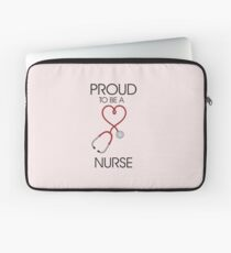 Proud to be a nurse Laptop Sleeve