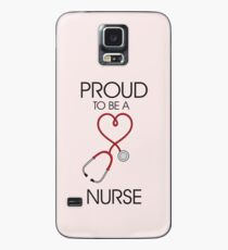 Proud to be a nurse Case/Skin for Samsung Galaxy