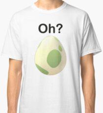 Oh? Pregnant Pokemon Go shirt Classic T-Shirt