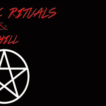 Satanic Rituals & Chill  by therealcrybaby