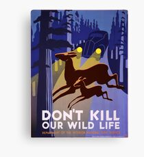 Vintage poster - Don't Kill Our Wildlife Canvas Print