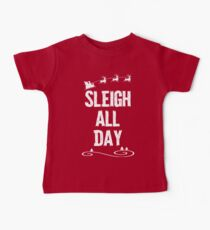 Camiseta para bebés Sleigh All Day Christmas T-shirt