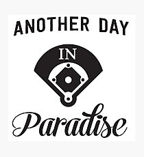 Another day in paradise on the baseball field Photographic Print