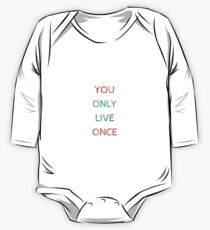 YOU ONLY LIVE ONCE One Piece - Long Sleeve