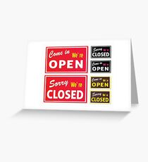 Open and Closed store signs. Come in or we are actually closed Greeting Card