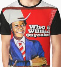 Who is William Onyeabor? Graphic T-Shirt
