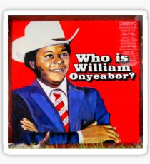 Who is William Onyeabor? Sticker
