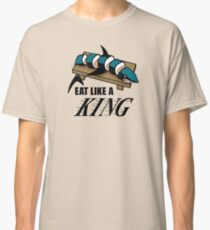 Eat Like a King (Light) Classic T-Shirt