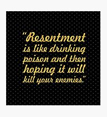"Resentment is like... ""Nelson Mandela"" Inspirational Quote (Square) Photographic Print"