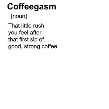 Coffee shirt by JackMartin4