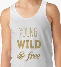 young wild and free Men's Tank Top