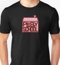 Play School Unisex T-Shirt