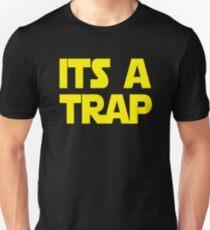 Its A Trap Unisex T-Shirt