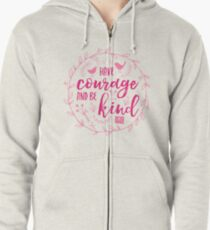 Have Courage and Be Kind Typography Raspberry Pink Zipped Hoodie