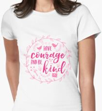Have Courage and Be Kind Typography Raspberry Pink Fitted T-Shirt