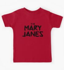 The Mary Janes Kids Tee