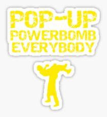 "Kevin Owens ""pop up powerbomb"" T - Shirt Sticker"