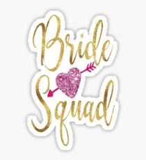 Bride Squad Faux Gold Foil Pink Glitter Wedding Bridal Bachelorette Party Hen Night Bridesmaid Heart Tribal Arrow Sticker