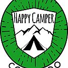 HAPPY CAMPER CAMPING COLORADO TENT MOUNTAINS OUTDOORS LOVE GREEN by MyHandmadeSigns