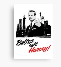 Better Call Harvey Canvas Print