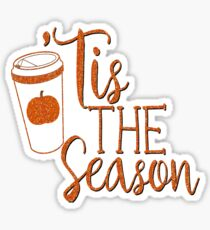Pumpkin Spice Latte Coffee PSL #PSL Tis The Season Autumn Fall Faux Glitter Sticker