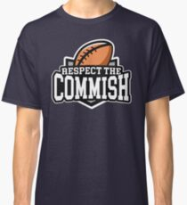 Respect the Commish: Fantasy Football Classic T-Shirt