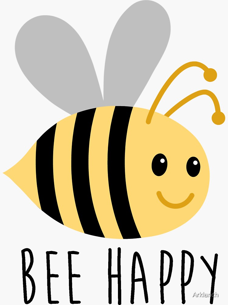Bee Happy by Arklanch