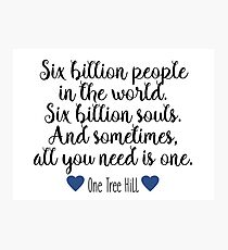 One Tree Hill - Six Billion People Photographic Print