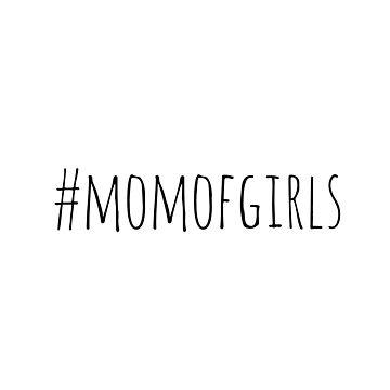 #momofgirls by bluEyedbadger