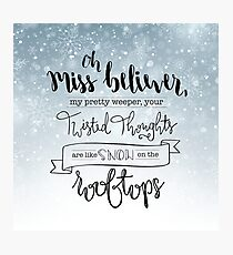 Oh Miss Believer Design Photographic Print