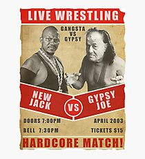 New Jack VS Gypsy Joe Photographic Print
