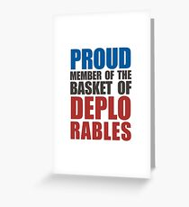 Proud The Member of Deplorables Greeting Card