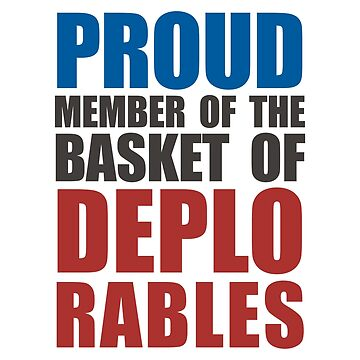 Proud The Member of Deplorables by alessandrotoni