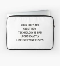 Edgy art Laptop Sleeve