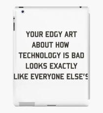 Edgy art iPad Case/Skin