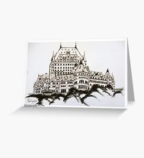 Fairmont Chateau Frontenac, Canada Greeting Card